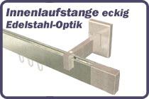 Innenlaufstange Edelstahl-Optik eckig