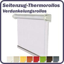 Seitenzugrollos / Thermorollos